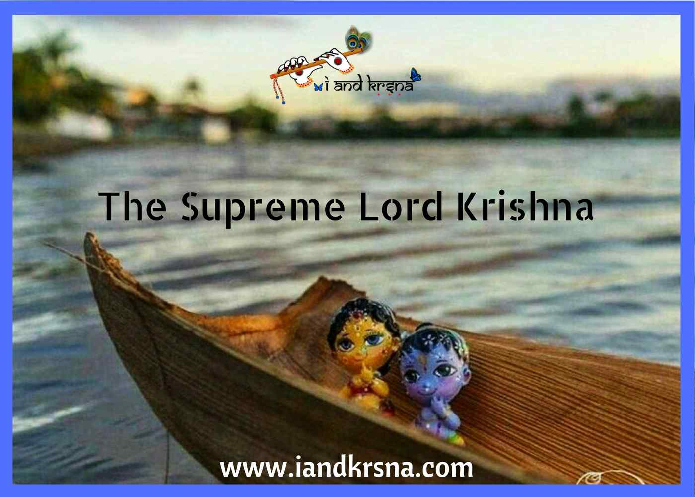 The Supreme lord krishna