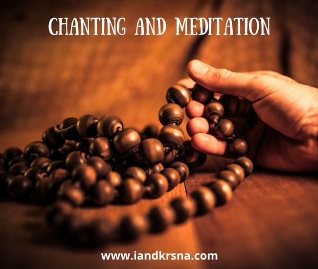 Chanting and Meditation