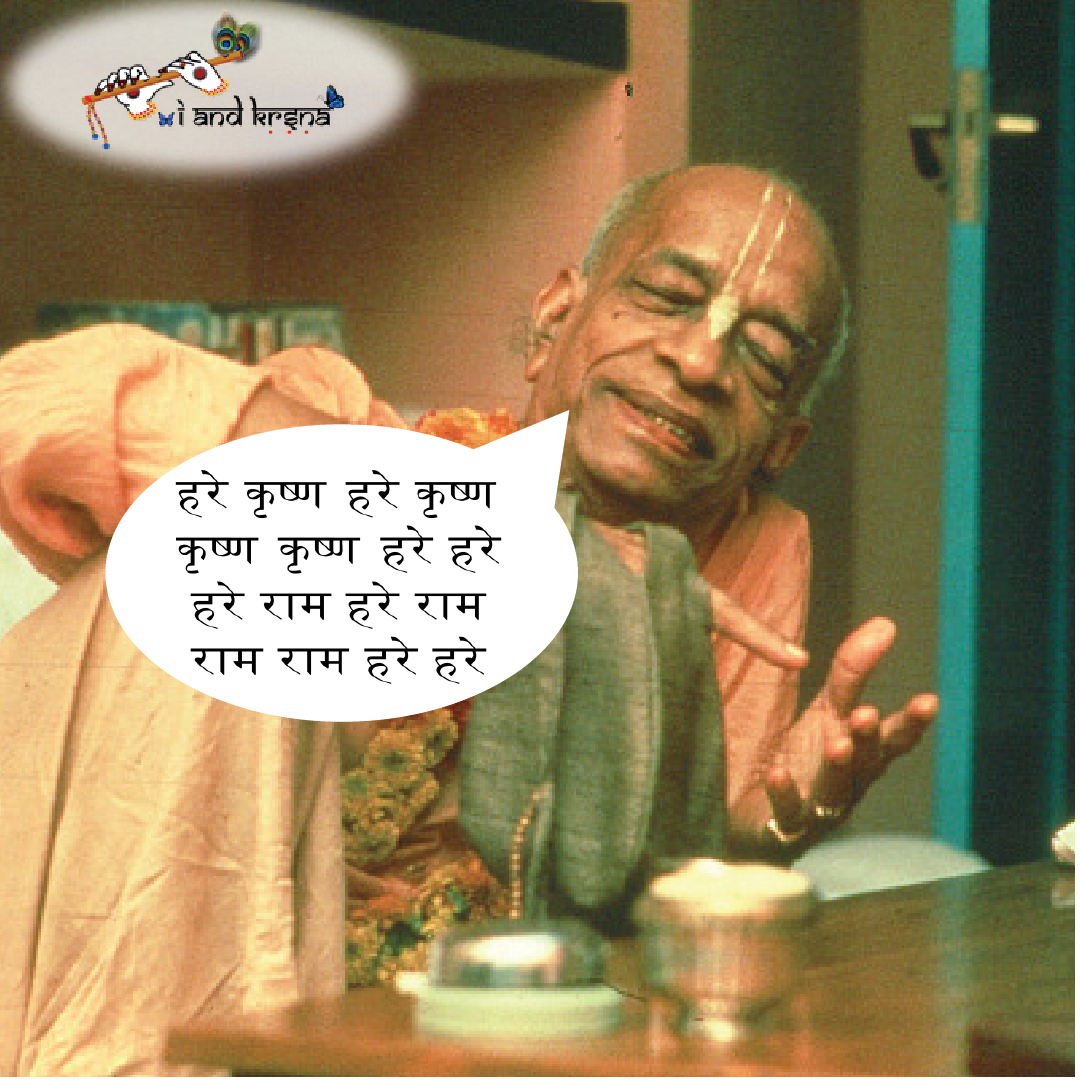Chanting of the Vedic mantras beginning with Omkara is directly chanting of Krishna's name